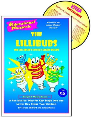 The Lillibubs: Mr. Lillibub's Lovely Lightbulbs