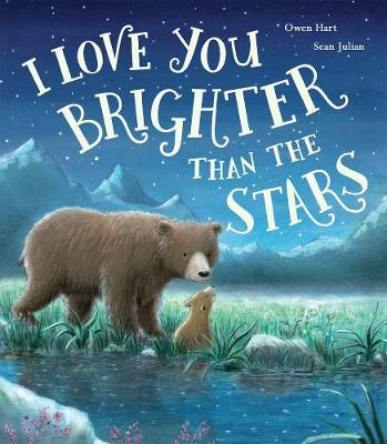 I Love You Brighter than the Stars