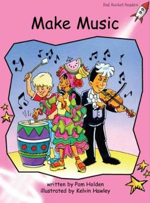 Red Rocket Readers: Pre-Reading Fiction Set A: Make Music