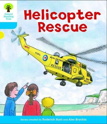 Oxford Reading Tree: Level 3: Decode and Develop: Helicopter Rescue