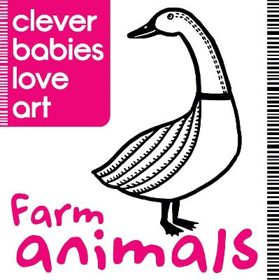 Clever Babies Love Art: Farm Animals