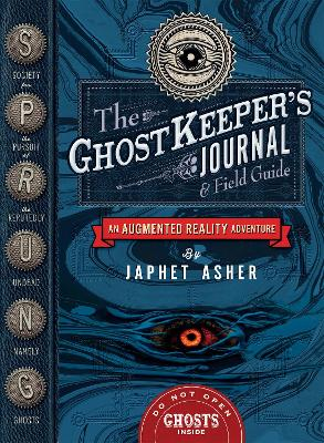The Ghostkeeper's Journal and Field Guide: An Augmented Reality Adventure