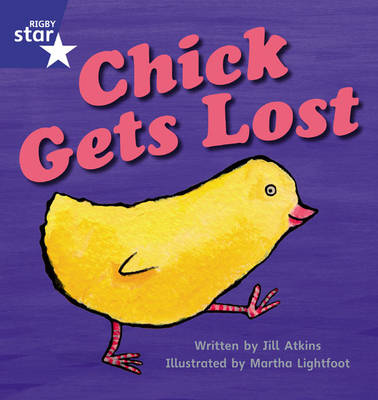 Star Phonics Set 8: Chick Gets Lost