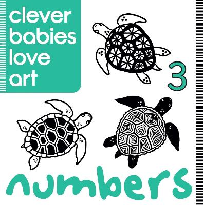 Clever Babies Love Art: Numbers