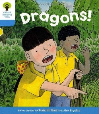 Oxford Reading Tree: Level 3: Decode and Develop: Dragons