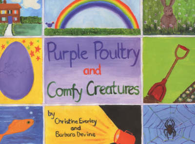 Purple Poultry and Comfy Creatures