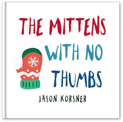 The Mittens with No Thumbs