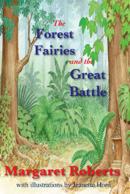 The Forest Fairies and the Great Battle