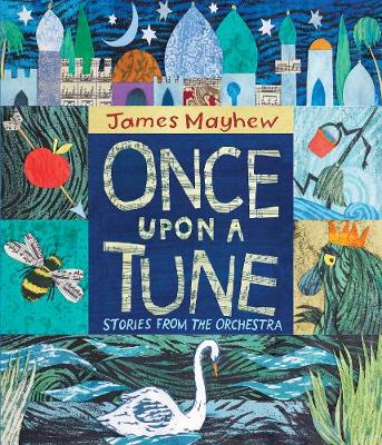 Once Upon a Tune: Stories from the Orchestra