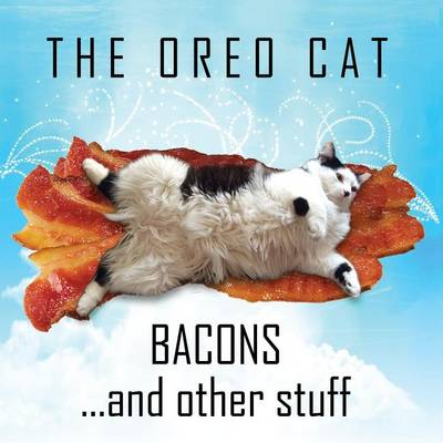 Oreo Cat: Bacons and Other Stuff