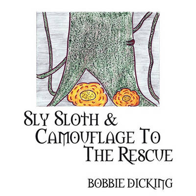 Sly Sloth & Camouflage to the Rescue
