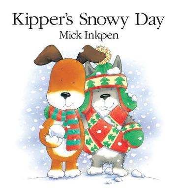 Kipper: Kipper's Snowy Day