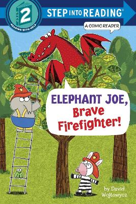Elephant Joe, Brave Firefighter! Step Into Reading Comic Reader