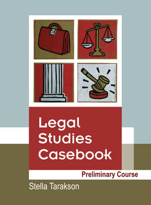Legal Studies Casebook: Preliminary Course