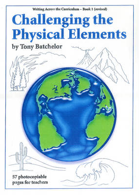 Challenging the Physical Elements
