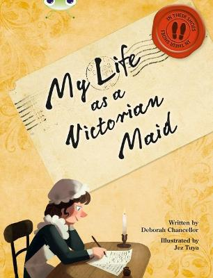 BC NF Red (KS2) B/5B My Life as a Victorian Maid