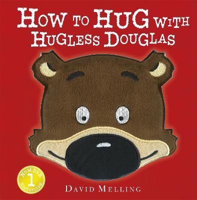 How to Hug with Hugless Douglas: Touch-and-Feel Cover