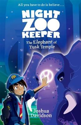 Night Zookeeper: The Elephant of Tusk Temple