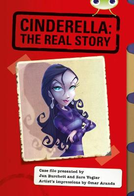 Bug Club Red (KS2) A/5C Cinderella: The Real Story