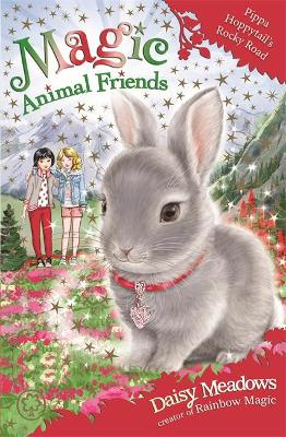 Magic Animal Friends: Pippa Hoppytail's Rocky Road: Book 21