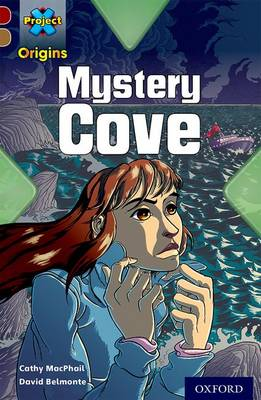 Project X Origins: Dark Red Book Band, Oxford Level 18: Mystery Cove