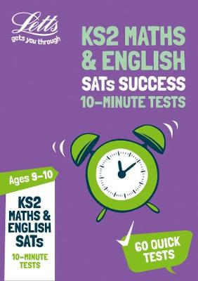 KS2 Maths and English SATs Age 9-10: 10-Minute Tests: For the 2019 Tests