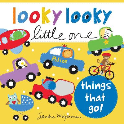 Looky Looky Little One: Things That Go