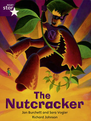 Rigby Star Independent Year 2/P3 Purple Level: The Nutcracker