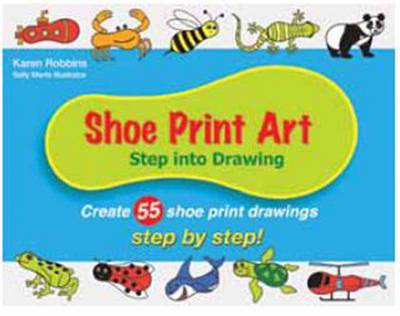 Shoe Print Art: Step into Drawing: Create 55 Shoe Print Drawings Step by Step!