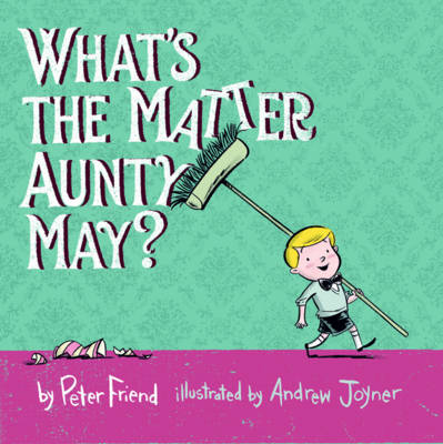 What's The Matter Aunty May?