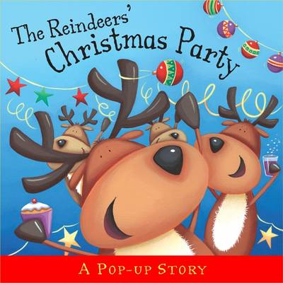 The Reindeers' Christmas Party: Pop-up Stories