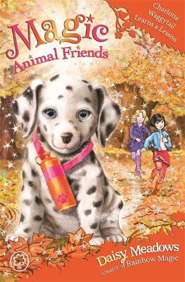 Magic Animal Friends: Charlotte Waggytail Learns a Lesson: Book 25