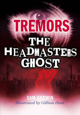 Tremors: The Headmaster's Ghost