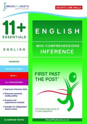 11+ Essentials English Mini Comprehensions: Inference Book 1