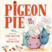 Pigeon Pie Oh My!