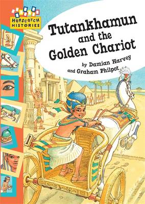 Hopscotch: Histories: Tutankhamun and the Golden Chariot