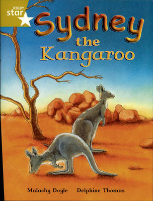 Rigby Star Independent Year 2/P3 Gold Level: Sydney the Kangaroo