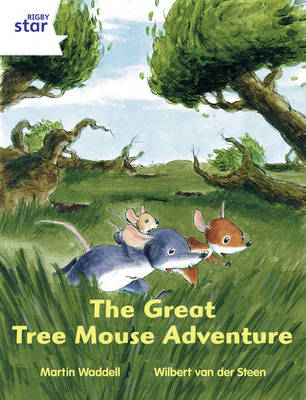 Rigby Star Independent Year 2/P3 White Level: The Great Tree Mouse Adventure