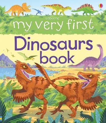 My Very First Dinosaurs Book