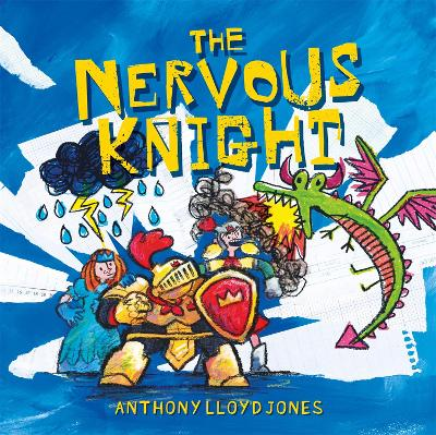 The Nervous Knight: A Story About Overcoming Worries and Anxiety