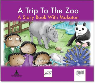 A Trip to the Zoo: A Story Book with Makaton