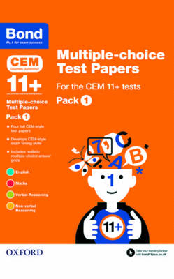 Bond 11+: Multiple-choice Test Papers for the CEM 11+ Tests Pack 1