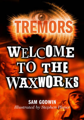 Tremors: Welcome To The Waxworks