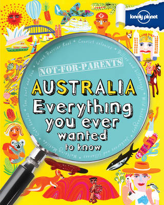 Not For Parents Australia: Everything You Ever Wanted to Know