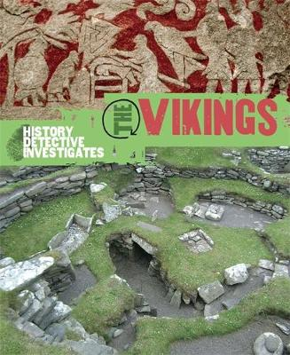 The History Detective Investigates: The Vikings