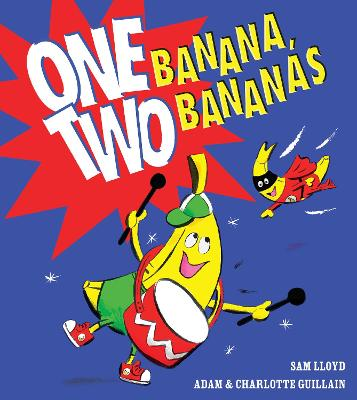 One Banana, Two Bananas . . .