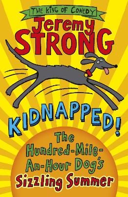 Kidnapped! The Hundred-Mile-an-Hour Dog's Sizzling Summer