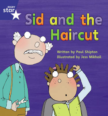 Star Phonics Phase 4: Sid and the Haircut