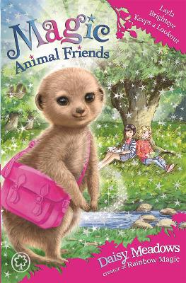 Magic Animal Friends: Layla Brighteye Keeps a Lookout: Book 26