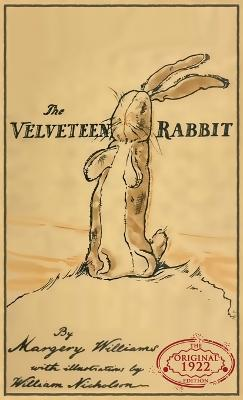 The Velveteen Rabbit: The Original 1922 Edition in Full Color